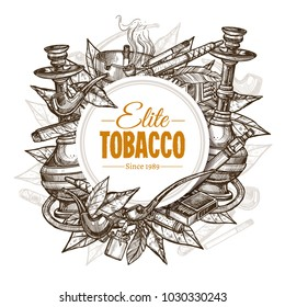 Vector round hand drawn posters with tobacco and smoking collection. Monochrome sketch background with cigarettes, cigars, hookah, tobacco leaves, pipes