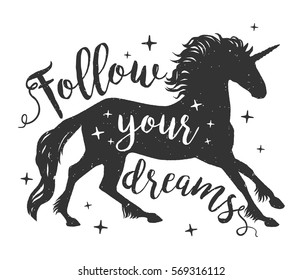 Vector running unicorns silhouette with text. Inspirational illustration design for print, banner, poster. Follow your dreams unicorn.