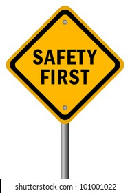 Vector safety first road sign