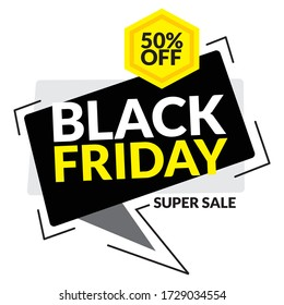 """Vector sale badge with black speech bubble, various abstract object, and text """" 50% BLACK FRIDAY SUPER SALE"""""""