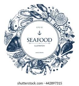 Vector Seafood card or flyer design. Decorative frame with Hand drawn sea food sketch. Vintage menu template.