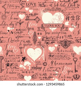 Vector seamless background with hearts, keys, keyholes and love theme letterings. Abstract background in retro style with hand written declarations of love in different languages and old manuscript.