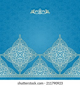 Vector seamless border in Eastern style. Ornate element for design and place for text. Ornamental lace pattern for wedding invitations and greeting cards. Traditional light decor on blue background.