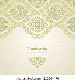 Vector seamless border in Eastern style. Ornate element for design and place for text. Ornamental lace pattern for wedding invitations and greeting cards. Traditional pastel decor on light background.