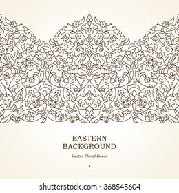 Vector seamless border with outline floral ornament. Vintage design element in Middle Eastern style. Ornamental lace tracery. Ornate  wallpaper. Traditional arabic decor on light background.