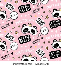 Vector seamless pattern with Cute Panda bear in crown sleep masks, good night lettering quote, stars and sweet dreams phrase. Cartoon animals background, texture.