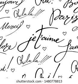 Vector seamless pattern with hand written farench words and simple hearts. Paris, oh-la-la, oui, je t'aime