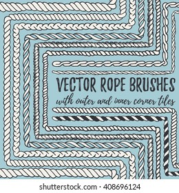 Vector set of 10 hand drawn decorative seamless pattern Rope brushes with outer and inner corner tiles. Endless whimsical ink borders for frames, marine knots, nautical elements. Brushes in eps file