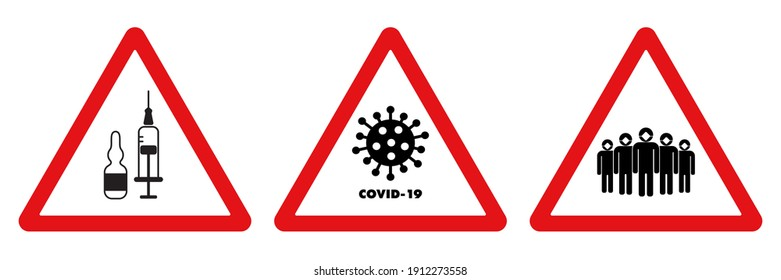 Vector Set of 3 Epidemic warning signs, stickers. Red triangles. Vaccination, stop the corona virus, crowd of people in medical masks. Flu labels design isolated on white background