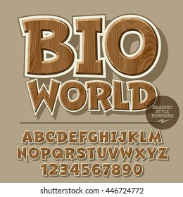 Vector set of alphabet letters, numbers and punctuation symbols. Wooden poster for ecology activity with text Bio world