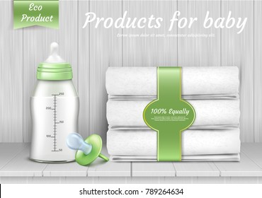 Vector set of baby care accessories, stack of white towels, pacifier, bottle with silicone nipple for feeding newborns. 3d realistic eco products for infants on background with wood texture
