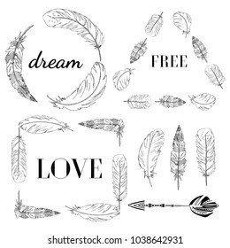 """Vector Set of Boho Style Frames and hand drawn elements. With feathers fashion frames with a motivational quote. """"Love"""", """"Dream"""", """"Free""""."""