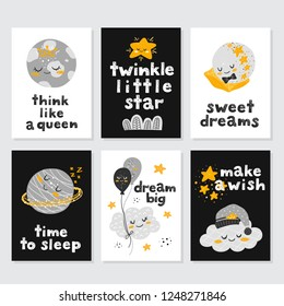 Vector set of cards with cute cartoon characters and phrases. Beautiful posters for baby rooms or bedroom. Childish backgrounds with moon, stars, cloud, planet. Hand drawn letters.