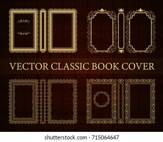 Vector set of classical book cover. Decorative vintage frame or border to be printed on the covers of books. Drawn by the standard size. Color can be changed in a few mouse clicks.
