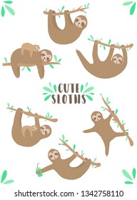 Vector set of funny sloths. Hand-drawn cartoon illustration of a sloth hanging on a branch for children, a tropical summer, holiday, card, banner, nursery, print, mother's day, mom, fabric