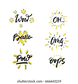 Vector set of hand drawn phrases in brush style - slang expressions - modern lettering for badge, sticker or message.