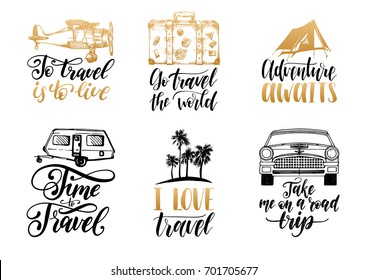 Vector set of hand lettering with phrases about traveling and sketches of touristic symbols. Illustrated inspirational quotes collection for journeys.