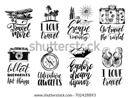 ca4ee1ccb25f2 Vector set of hand lettering with phrases about traveling and sketches of  touristic symbols. Illustrated