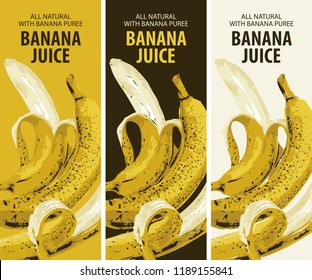 Vector set of labels for natural banana juice with a realistic image of ripe bananas and half peeled bananas