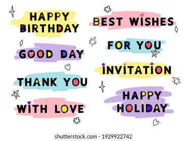 Vector set of lettering and inscriptions for the design of postcards, posters, invitations, greeting cards. Bright funny quotes in a trendy style.