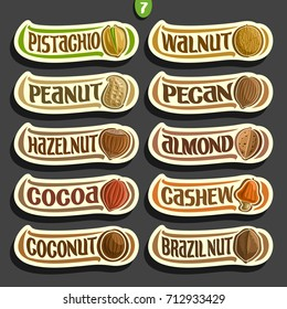 Vector Set of Nuts labels with text: 10 minimal signs of nuts fruit isolated on black background, set of cartoon simple stickers for packing with original font, tags for snack food.