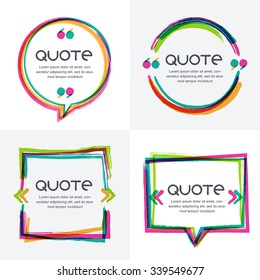 Vector set of quote forms template. Colorful bright backgrounds. Watercolor overlapping brush frame. Blank colorful speech bubbles. Business template for text information and print design.