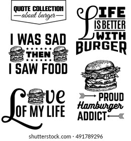 Vector set of quote typographical background about fast food. Illustration of burger in hand drawn sketch realistic style. Template for card banner poster print for t-shirt