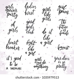Vector set of quotes about girls. Woman motivational slogan. Inscription for t shirts, posters, cards.