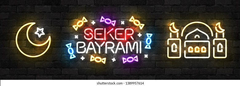 Vector set of realistic isolated neon sign of Seker Bayrami, Turkish candy festival logo for template decoration and invitation covering.