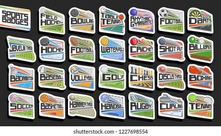Vector set of Sports Badges, 27 signs of different kind sport games with original lettering, collection of isolated stickers with flying sport balls, athletics stadiums, ice rink and swimming pool.