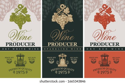 Vector set of three labels for wine with hand-drawn bunches of grape, wine press and calligraphic inscription in retro style. Collection of labels for different types of wines