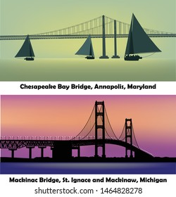 vector set of two famous American bridges - Mackinac Bridge, St Ignace and Mackinaw in Michigan and Chesapeake Bay in Annapolis, Maryland;  modern illustration landscapes