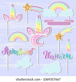Vector set with Unicorn, Rainbow, Horn, star. Unicorn, Rainbow handwritten lettering as patch, stick cake toppers, laser cut plastic, wooden toppers. Props for baby birth, Unicorn, Birthday party.