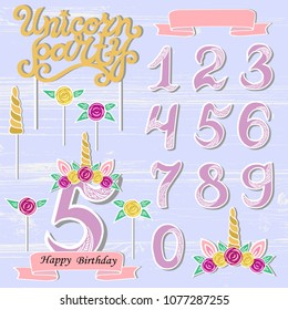 Vector set with Unicorn Tiara, Numbers, Horn, flower. Unicorn Party handwritten lettering as patch, stick cake toppers, laser cut plastic, wooden toppers. Props for baby birth, Unicorn, Birthday party