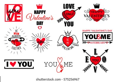 Vector set of valentines day typography lettering logo. Hipster emblems, quote text design with hearts, arrow, burst, pin, crown. Use for banners, greeting cards, gifts, poster