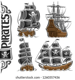 Vector set of variety Pirate Ships, collection of isolated vintage marine transports, cut out design illustration of retro sailers, lettering for word pirates, flag with jolly Roger and crossed swords