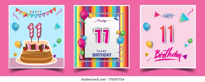 Vector Sets of 11 Years Birthday invitation, greeting card Design, with confetti and balloons, birthday cake, Colorful Vector template Elements for your Birthday Celebration Party.