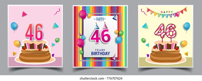 Vector Sets of 46 Years Birthday invitation, greeting card Design, with confetti and balloons, birthday cake, Colorful Vector template Elements for your Birthday Celebration Party.