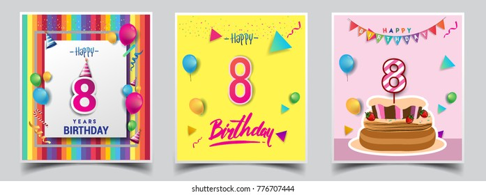 Vector Sets of 8 Years Birthday invitation, greeting card Design, with confetti and balloons, birthday cake, Colorful Vector template Elements for your Birthday Celebration Party.