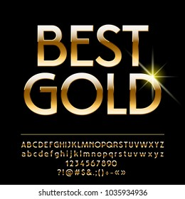 Vector shiny Best Gold Alphabet. Elegant set of Letters, Numbers and Symbols