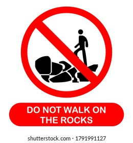 Vector sign of do not walk on the rock. Logo style, white background. Illustration