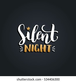 Vector Silent Night lettering design on black background. Christmas or New Year's typography for greeting card template. Happy Holidays poster concept.