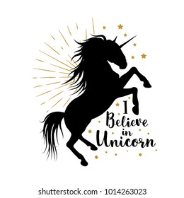 Vector silhouette of unicorn with lettering. I believe in unicorn