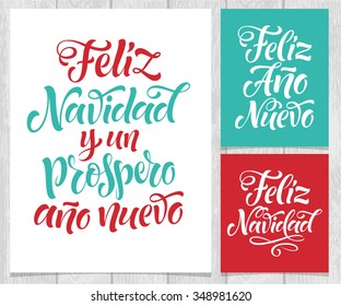 "Vector Spanish christmas cards on wood background. ""Feliz Navidad y un Prospero Ano Nuevo"" lettering for invitation, greeting card, prints. Hand drawn inscription, calligraphic holidays design"
