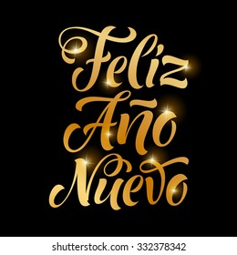 "Vector Spanish golden holidays text. ""Feliz Ano Nuevo"" lettering for invitation and greeting card, prints and posters. Hand drawn inscription, calligraphic christmas design"