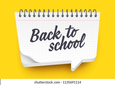 Vector speech bubble nmade out of notepad. White sheets with square cells. Back to school label.
