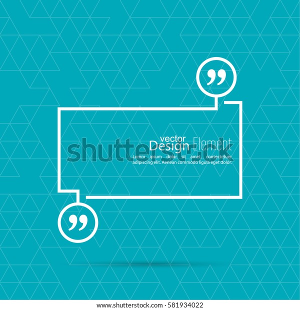 Vector speech bubble with quotation mark . Quote sign icon.