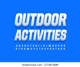 Vector sportive logo Outdoor Activities with White stylish Font. 3D trendy Alphabet Letters and Numbers
