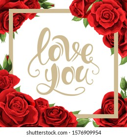 Vector square frame with golden lettering, red rose flowers and leaves on white. For wedding romantic postcard, valentine design, greeting card, photo frame, invitation, ad or posters