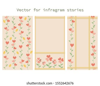 A vector stock illustration for Valentine's Day, wedding or anniversary. A cute set of backgrounds with hearts, flowers and leaves for instagram stories in a 9:16 format